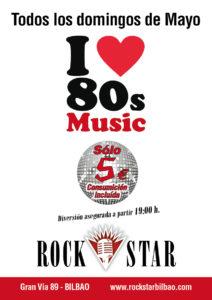 Vive los 80 los domingos de Mayo en Rock Star